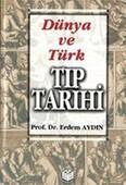 Dünya ve Türk Tıp Tarihi