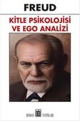 Kitle Psikolojisi ve Ego Analizi