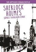 Sherlock Holmes-Şüpheli Tavırların İzinde