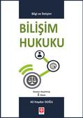 Bilişim Hukuku - Bilgi ve İletişim