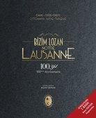 Bizim Lozan - Lousanne