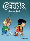 Cedric 6-Sıcak ve Soğuk