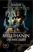 Meluha'nın Ölümsüzleri-Shiva Üçlemesi 1