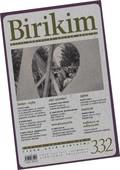 Birikim Aylık Sosyalist Kültür Dergisi Sayı 332