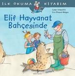 İlk Okuma Kitabım - Elif Hayvanat Bahçesinde