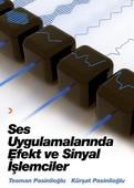 Ses Uygulamalarında Efekt ve Sinyal İşlemcileri