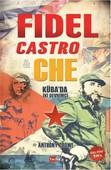 Fidel Castro - Che - Küba'da İki Devrimci