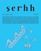 Şerhh Dergisi Sayı 3-4-Şiir ve Eleştiri Dergisi