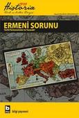 Historia 1923 Tarih ve Kültür Dergisi 2. Sayı - Ermeni Sorunu