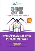 SPK Dar Kapsamlı Sermaye Piyasası Mevzuatı Konu Anlatımı