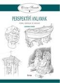 Çizim Sanatı 8- Perspektifi Anlamak