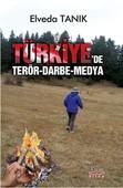 Türkiye'de Terör Darbe Medya