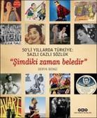 50'li Yıllarda Türkiye Sazlı Cazlı Sözlük - Şimdiki Zaman Beledir