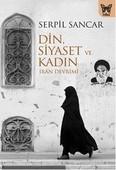 Din, Siyaset ve Kadın-İran Devrimi