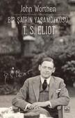 Bir Şairin Yaşamöyküsü-T.S. Eliot