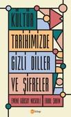 Kültür Tarihimizde Gizli Diller ve Şifreler