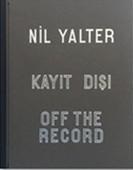 Nil Yalter-Kayıt Dışı