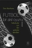 Futbol Bir Akıl Oyunu 2