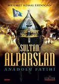 Sultan Alparslan-Anadolu Fatihi