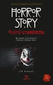 Ölüyü Uyandırma - Horror Story