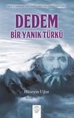 Dedem, Bi Yanık Türkü