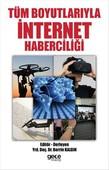 Tüm Boyutlarıyla İnternet Haberciliği