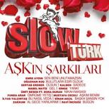 Slowtürk Aşk'ın Şarkıları