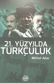 21. Yüzyılda Türkçülük