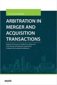 Arbitration in Merger and Acquisition Transactions