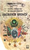 Ebubekir Efendi Güney Afrika'da Bir