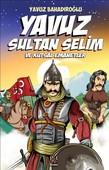 Yavuz Sultan Selim ve Kutsal Emanet