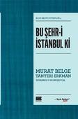 Bu Şehr-i İstanbul Ki