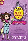 Meraklı Şeker Alice Miranda-Çiftlikte