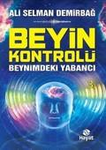 Beyin Kontrolü-Beynimdeki Yabancı
