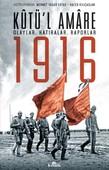 Kutü'l Amare 1916 Olaylar, Hatıralar, Raporlar