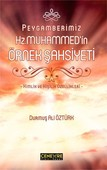 Peygamberimiz Hz. Muhammed'in Örnek Şahsiyeti