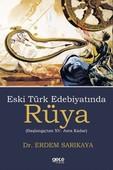 Eski Türk Edebiyatında Rüya