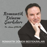 Romantik Dönem Şarkıları