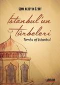 İstanbul'un Türbeleri Tombs Of Istanbul