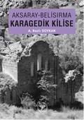 Aksaray Belisırma Karagedik Kilise