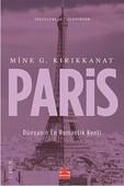 Paris Dünyanın En Romantik Kenti