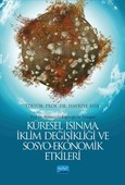 Küresel Isınma İklim Değişikliği ve Sosyo - Ekonomik Etkileri