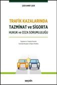 Trafik Kazalarında Tazminat ve Sigorta