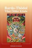 Bardo Thödol Tibet Ölüler Kitabı
