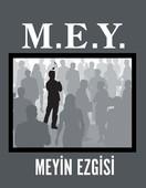 M.E.Y. Meyin Ezgisi