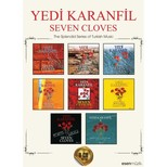 Yedi Karanfil - Seven Cloves 8 CD Box Set