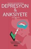 Ergenlerde İnternet Bağımlılığının Depresyon ve Anksiyete Üzerindeki Etkisi