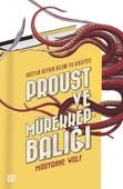 Proust ve Mürekkepbalığı-Okuyan Beynin Bilimi ve Hikayesi