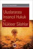 Uluslararası İnsancıl Hukuk ve Nükleer Silahlar