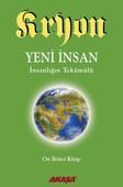 Kryon 12-Yeni İnsan İnsanlığın Tekamülü